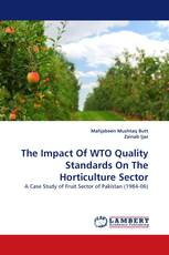 The Impact Of WTO Quality Standards On The Horticulture Sector