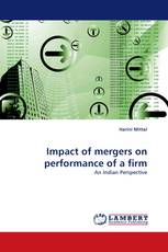 Impact of mergers on performance of a firm