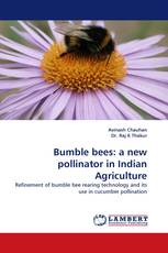 Bumble bees: a new pollinator in Indian Agriculture