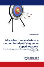 Macrofracture analysis as a method for identifying bone-tipped weapons