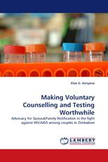Making Voluntary Counselling and Testing Worthwhile