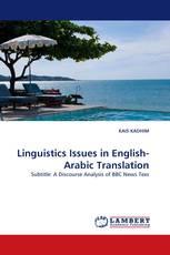 Linguistics Issues in English-Arabic Translation