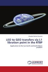 LEO to GEO transfers via L1 libration point in the RTBP