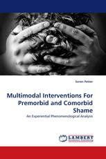 Multimodal Interventions For Premorbid and Comorbid Shame