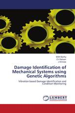 Damage Identification of Mechanical Systems using Genetic Algorithms