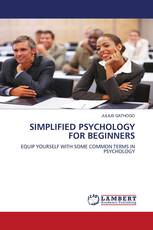 SIMPLIFIED PSYCHOLOGY FOR BEGINNERS