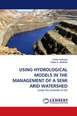 USING HYDROLOGICAL MODELS IN THE MANAGEMENT OF A SEMI ARID WATERSHED