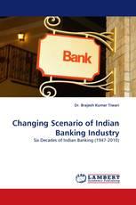 Changing Scenario of Indian Banking Industry