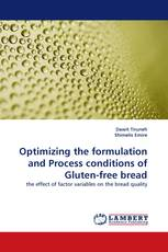 Optimizing the formulation and Process conditions of Gluten-free bread