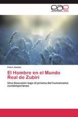 El Hombre en el Mundo Real de Zubiri