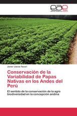 Conservación de la Variabilidad de Papas Nativas en los Andes del Perú