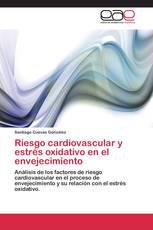 Riesgo cardiovascular y estrés oxidativo en el envejecimiento