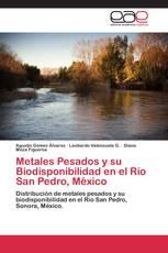 Metales Pesados y su Biodisponibilidad en el Río San Pedro, México