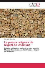 La poesia religiosa de Miguel de Unamuno