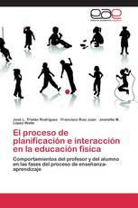 El proceso de planificación e interacción en la educación física