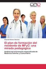 El plan de formación del residente de MFyC: una mirada pedagógica