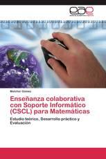 Enseñanza colaborativa con Soporte Informático (CSCL) para Matemáticas