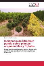 Incidencia de Streblote panda sobre plantas ornamentales y frutales