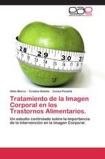 Tratamiento de la Imagen Corporal en los Trastornos Alimentarios.