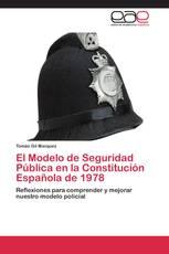 El Modelo de Seguridad Pública en la Constitución Española de 1978