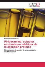 Piridoxamina: cofactor enzimático e inhibidor de la glicación protéica