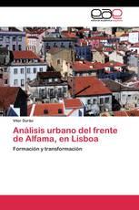 Análisis urbano del frente de Alfama, en Lisboa