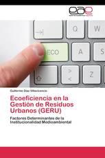 Ecoeficiencia en la Gestión de Residuos Urbanos (GERU)