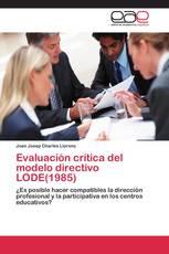 Evaluación crítica del modelo directivo LODE(1985)