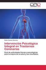 Intervención Psicológica Integral en Trastornos Coronarios