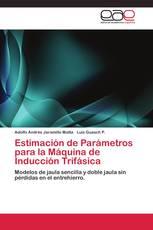 Estimación de Parámetros para la Máquina de Inducción Trifásica