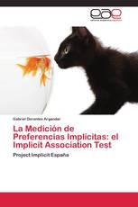 La Medición de Preferencias Implícitas: el Implicit Association Test