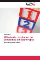 Método de resolución de problemas en fisioterapia