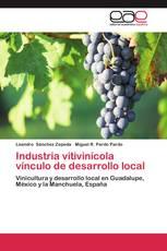 Industria vitivinícola vínculo de desarrollo local