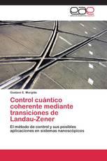 Control cuántico coherente mediante transiciones de  Landau-Zener