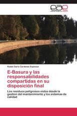 E-Basura y las responsabilidades compartidas en su disposición final