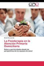 La Fisioterapia en la Atención Primaria Domiciliaria