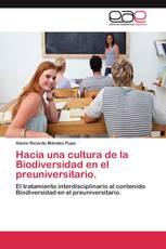 Hacia una cultura de la Biodiversidad en el preuniversitario.