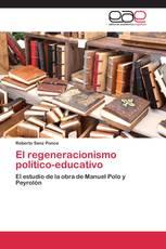 El regeneracionismo político-educativo