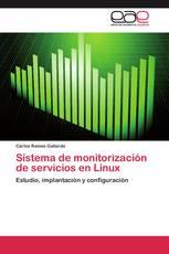 Sistema de monitorización de servicios en Linux