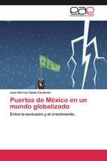Puertos de México en un mundo globalizado