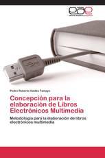 Concepción para la elaboración de Libros Electrónicos Multimedia