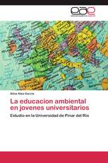 La educacion ambiental en jovenes universitarios