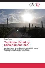 Territorio, Estado y Sociedad en Chile.