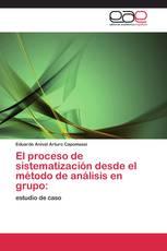El proceso de sistematización desde el método de análisis en grupo: