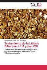 Tratamiento de la Litiasis Biliar por I.P.A y por VDL