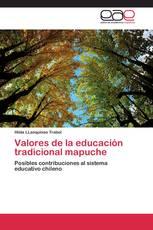 Valores de la educación tradicional mapuche