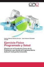 Ejercicio Físico Programado y Salud