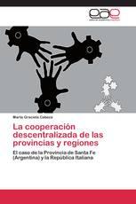 La cooperación descentralizada de las provincias y regiones