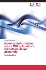 Modelos deformables sobre MRI aplicados a tecnología de los alimentos
