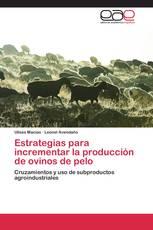 Estrategias para incrementar la producción de ovinos de pelo